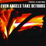 PASCAL PLANTINGER even angels...cover